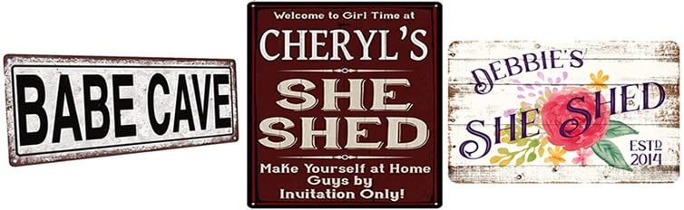 she shed signs