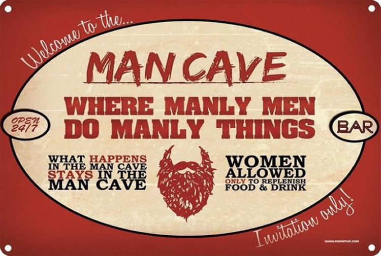 man cave sexist sign