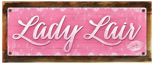 Lady lair sign
